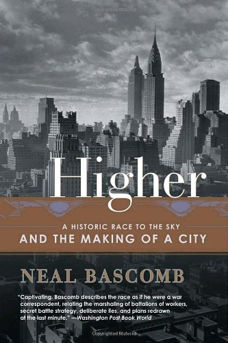 Higher A Historic Race to the Sky and the Making of a City N/A 9780767912686 Front Cover