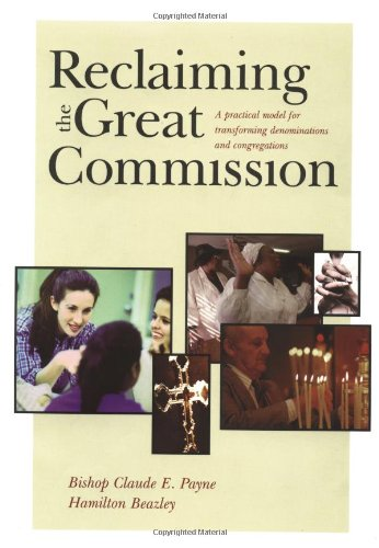 Reclaiming the Great Commission A Practical Model for Transforming Denominations and Congregations  2000 edition cover