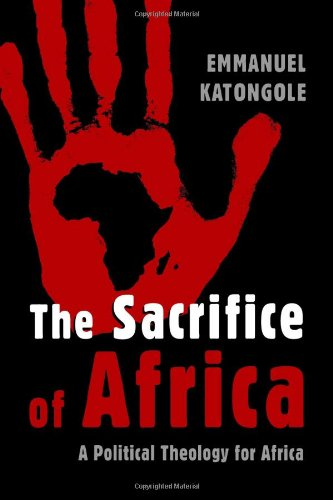 Sacrifice of Africa A Political Theology for Africa  2010 edition cover