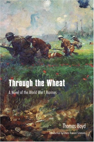 Through the Wheat A Novel of the World War I Marines  2000 edition cover