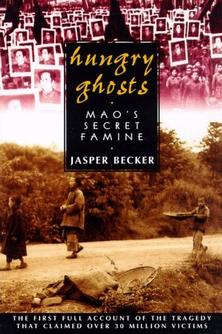Hungry Ghosts Mao's Secret Famine Revised edition cover