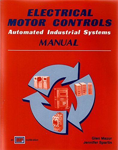 Electrical Motor Controls Manual 1st edition cover