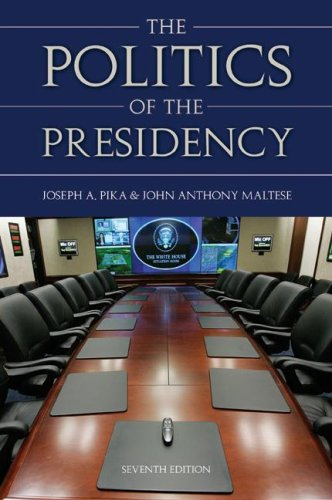 Politics of the Presidency  7th 2008 (Revised) 9780872894686 Front Cover