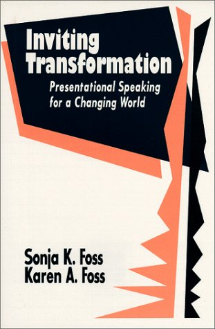 Inviting Transformation : Presentational Speaking for a Changing World 1st edition cover
