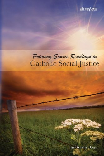 Primary Source Readings in Catholic Social Justice  2007 edition cover