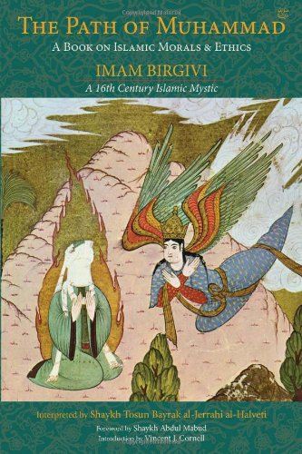 Path of Muhammad A Book on Islamic Morals and Ethics by Imam Birgivi  2005 9780941532686 Front Cover