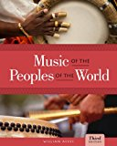 Music of the Peoples of the World + Music Coursemate With Ebook Printed Access Card:   2012 9781133394686 Front Cover
