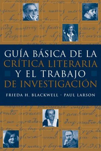 Gu�a B�sica de la Cr�tica Literaria y el Trabajo de Investigaci�n   2007 edition cover