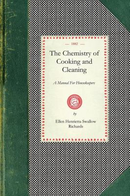 Chemistry of Cooking and Cleaning A Manual for Housekeepers N/A 9781429011686 Front Cover