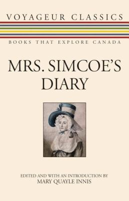 Mrs. Simcoe's Diary   2007 9781550027686 Front Cover
