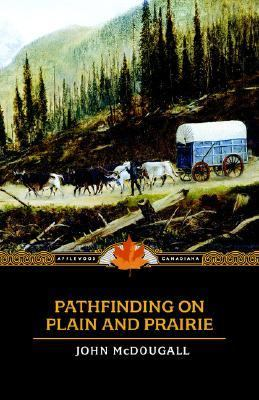 Pathfinding on Plain and Prairie   2006 9781557099686 Front Cover