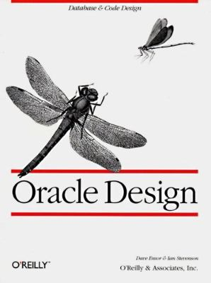 Oracle Design: the Definitive Guide The Definitive Guide  1997 9781565922686 Front Cover