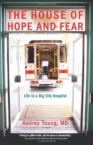 House of Hope and Fear Life in a Big City Hospital N/A edition cover