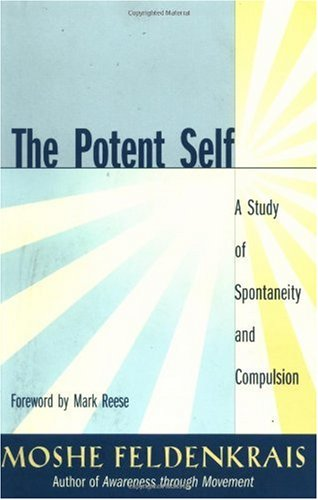 Potent Self A Study of Spontaneity and Compulsion  2002 edition cover