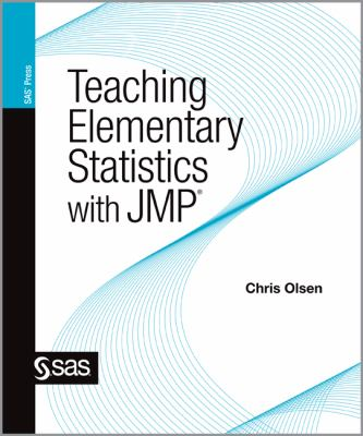 Teaching Elementary Statistics with JMP   2012 9781607646686 Front Cover
