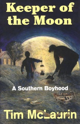 Keeper of the Moon : A Southern Boyhood 1st (Reprint) edition cover