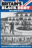 Britain's Black Debt: Reparations for Slavery and Native Genocide  2013 edition cover