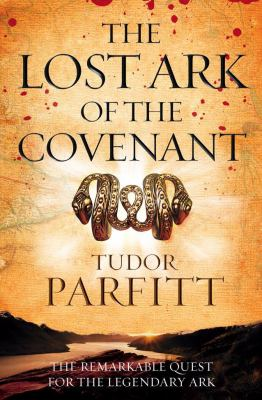 Lost Ark of the Covenant  2009 9780007262687 Front Cover