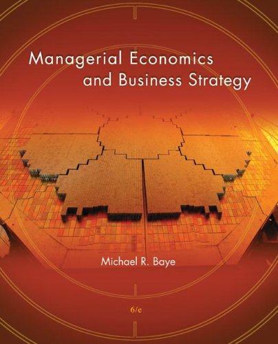 Managerial Economics and Business Strategy  6th 2008 edition cover