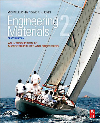 Engineering Materials 2 An Introduction to Microstructures and Processing 4th 2012 edition cover