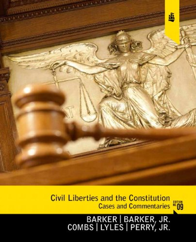 Civil Liberties and the Constitution Cases and Commentaries 9th 2011 (Revised) edition cover
