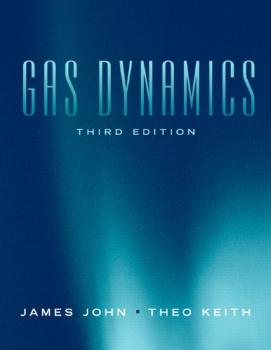 Gas Dynamics  3rd 2006 (Revised) edition cover