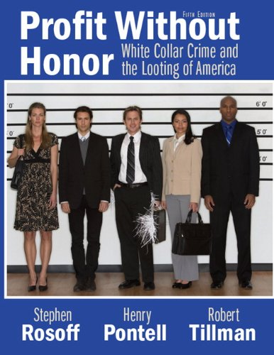 Profit Without Honor White Collar Crime and the Looting of America 5th 2010 edition cover