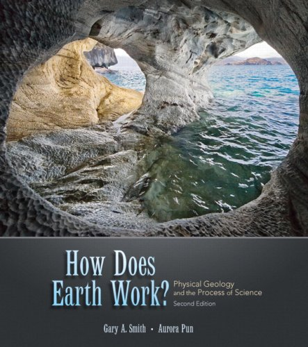 How Does Earth Work? Physical Geology and the Process of Science 2nd 2010 edition cover