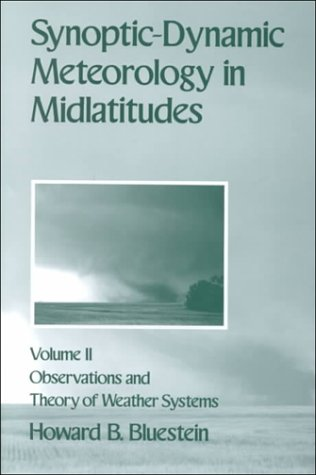 Synoptic-Dynamic Meteorology in Midlatitudes Observations and Theory of Weather Systems  1993 9780195062687 Front Cover