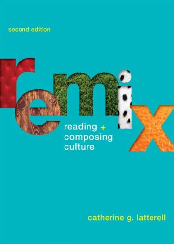ReMix Reading and Composing Culture 2nd 2010 edition cover
