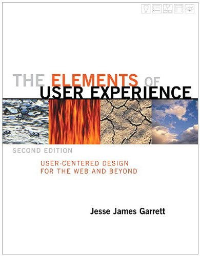 Elements of User Experience User-Centered Design for the Web and Beyond 2nd 2011 (Revised) edition cover