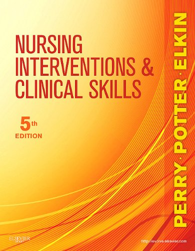 Nursing Interventions and Clinical Skills  5th 2011 edition cover
