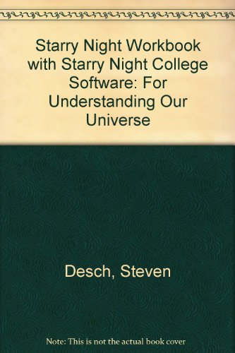 Starry Night Workbook with Starry Night College Software For Understanding Our Universe N/A edition cover