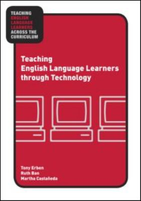 Teaching English Language Learners Through Technology   2009 edition cover