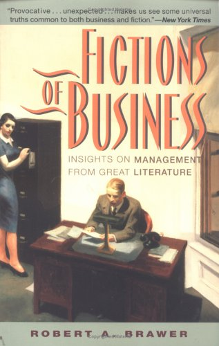 Fictions of Business Insights on Management from Great Literature  1998 9780471371687 Front Cover