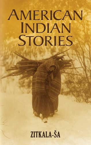 American Indian Stories   2009 9780486474687 Front Cover