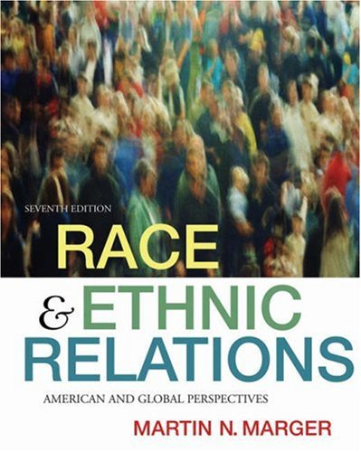 Race and Ethnic Relations American and Global Perspectives 7th 2006 (Revised) edition cover