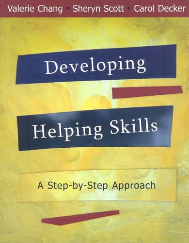 Developing Helping Skills A Step-by-Step Approach  2009 9780495595687 Front Cover