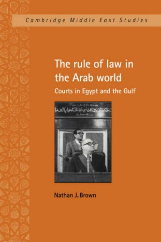 Rule of Law in the Arab World Courts in Egypt and the Gulf N/A 9780521030687 Front Cover