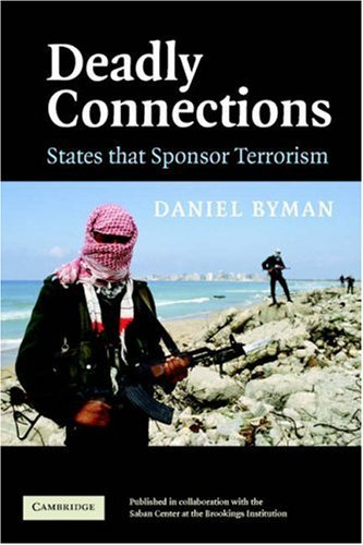 Deadly Connections States That Sponsor Terrorism  2005 edition cover