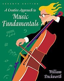 Creative Approach to Music Fundamentals  7th 2001 9780534517687 Front Cover