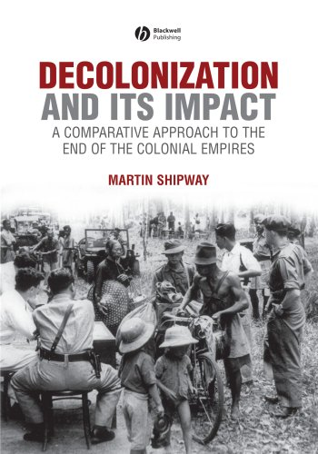 Decolonization and Its Impact A Comparitive Approach to the End of the Colonial Empires  2007 edition cover