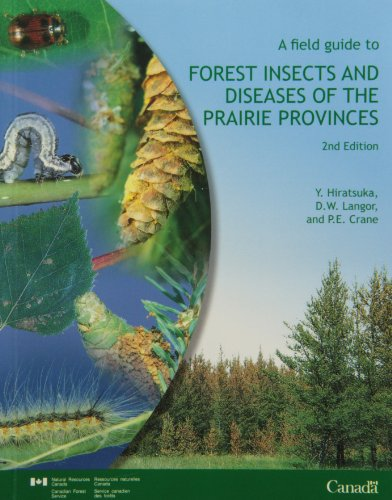 Field Guide to Forest Insects and Diseases of the Prairie Provinces  2nd 2004 9780660193687 Front Cover