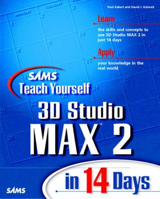 Sams Teach Yourself 3D Studio MAX 2 in 14 Days   1998 9780672312687 Front Cover