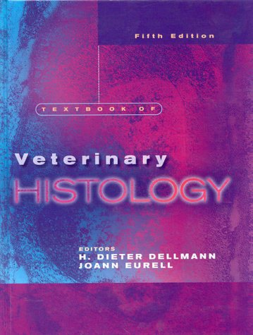 Textbook of Veterinary Histology  5th 1998 9780683301687 Front Cover