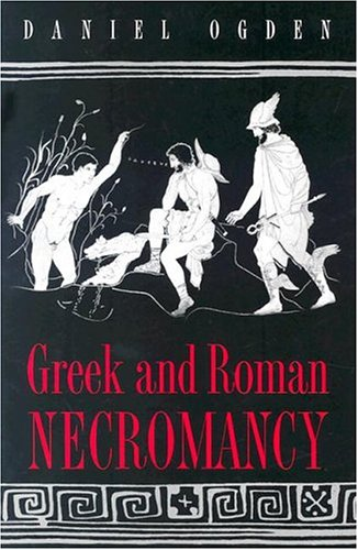 Greek and Roman Necromancy   2001 edition cover