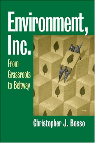 Environment, Inc From Grassroots to Beltway  2005 edition cover