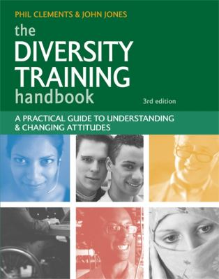 Diversity Training Handbook A Practical Guide to Understanding and Changing Attitudes 3rd 2009 (Handbook (Instructor's)) edition cover