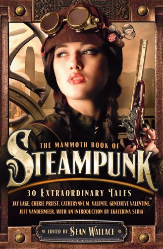 Mammoth Book of Steampunk   2012 edition cover