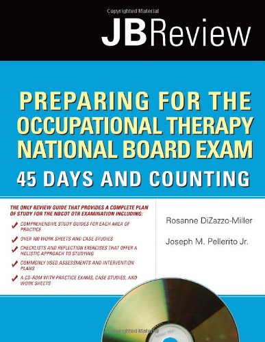 Preparing for the Occupational Therapy National Board Exam 45 Days and Counting  2011 (Revised) edition cover